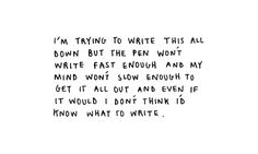 i wouldn't know what to write