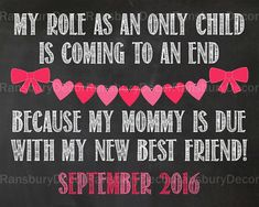 Valentine/'s Day Pregnancy Announcement Mommy/'s Due with my New Best Friend in OCTOBER Dated PRINTABLE Sign Role as an Only Child Ends