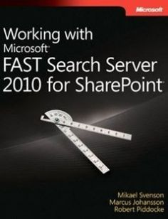 Working with Microsoft FAST Search Server 2010 for SharePoint free download by Mikael Svenson Marcus Johansson Robert Piddocke ISBN: 9780735662223 with BooksBob. Fast and free eBooks download.  The post Working with Microsoft FAST Search Server 2010 for SharePoint Free Download appeared first on Booksbob.com.