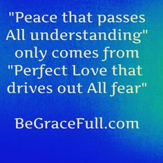 If you want to see The God of Perfect Love, Who Loves you as you are Not as you should be, check out BeGraceFull.com!