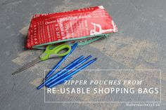 Make Zipper Pouches from reusable shopping bags. Lululemon has the best bags, use them for these pouches and have inspiring sayings on the pouches.