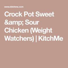 Crock Pot Sweet & Sour Chicken (Weight Watchers) | KitchMe