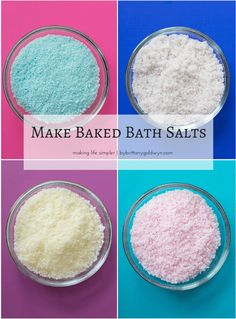 Make Baked Bath Salts  1 cup Epsom salt 1 cup sea salt–or if you want to try something new (read: more expensive), you can use Himalayan Pink, dendritic, or, my favorite, Celtic. 1/4 cup baking soda 3/4 tbsp sweet almond oil 1 1/2 tbsp essential oil of your choice Food coloring Measuring cups, bowl, baking sheet, foil, oven, spoon