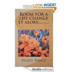 Room for a life change et alors .............
