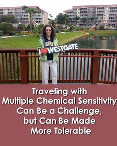 Traveling with Multiple Chemical Sensitivity Can Be a Challenge, but Can Be Made More Tolerable #MCS