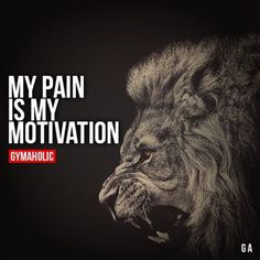 ideas for fitness quotes pain motivation Lion Quotes, Me Quotes, Qoutes, Motivational Quotes, Inspirational Quotes, Quotes Kids, Wolf Quotes, Strong Quotes, Positive Quotes