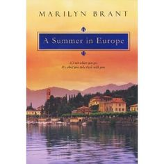 A Summer In Europe (Kindle Edition)