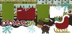 Christmas Scrapbook Layout--I like the sleigh in front but need more space for photos and less for decor