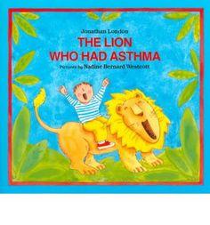The Lion Who Had Asthma (Albert Whitman Prairie Paperback) by London Jonathan