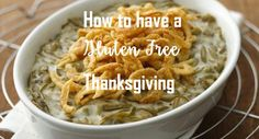 Are you GF or hosting someone who is GF for Thanksgiving? Get your Gluten Free classic Thanksgiving recipes here!