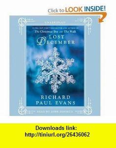 Lost December [Audiobook, Unabridged] [Audio Cd] RICHARD PAUL EVANS ,   ,  , ASIN: B0062ALJ1G , tutorials , pdf , ebook , torrent , downloads , rapidshare , filesonic , hotfile , megaupload , fileserve