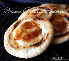 Oh Bite It - Creme Brulee Cookies. Just one more reason that I need a torch in my kitchen.