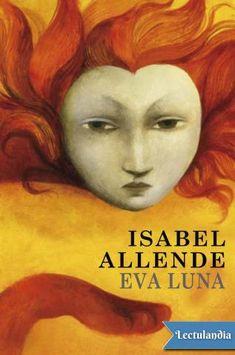 En 'Eva Luna', su tercera novela, Isabel Allende recupera su país a través de la memoria y de la imaginación. La cautivadora protagonista de este libro es un nostálgico «alter ego» de la autora, que se llama a sí misma «ladrona de historias»...