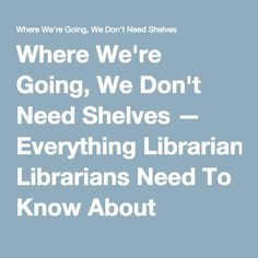 Where We're Going, We Don't Need Shelves — Everything Librarians Need To Know About Pokemon...