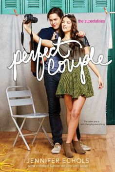 "The Superlatives: Perfect Couple by Jennifer Echols - When the senior class votes her and star quarterback Brody the ""perfect couple that never was,"" Harper begins flirting with the athlete and finds they may be compatible, but a handful of obstacles stand in their way."