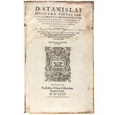 Stanisław Hozjusz (1504–1579) Opera omnia, quorum catalogum octava pagella reperies […] Antwerp, 1571