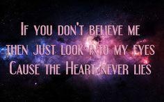 Que paja encontrar cosas asi: The heart never lies...(mcfly's song) <3
