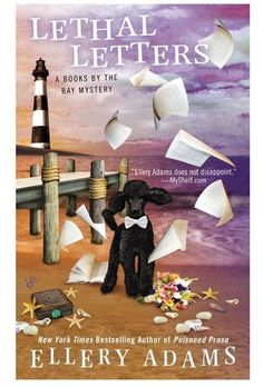 Book Reviews | Open Book Society | LETHAL LETTERS (BOOKS BY THE BAY MYSTERY, BOOK #6) BY ELLERY ADAMS: BOOK REVIEW