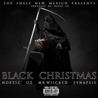 """""""Black Christmas"""" - Ft Synapsis, Oz, Mr Wiicked by Noetic on SoundCloud"""