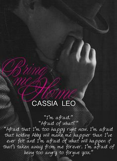 Bring Me Home (Cassia Leo)