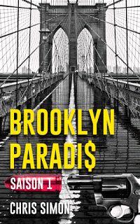 Des Livres Et Moi: Chroniques 2017 \ Brooklyn Paradis de Chris Simon