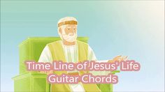 Time Line of Jesus Life - Guitar Chords - JW Broadcasting