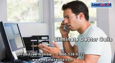 Eliminate Debtor Calls contact 1-866-538-6223 at legalezeusa We care about your personal and business needs and in that endeavor we do not compromise on quality. We relentlessly pursue all your legal needs until they are fulfilled. This is why we enjoy an A+ rating at the Better Business Bureau. At LegalEze USA, you can rest assured that your case is in good hands.