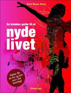 """My book: """"En Kvindes Guide til at Nyde Livet"""" Ketti Bueno Ferrer"""