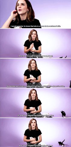 Emma Watson - If you had a daughter, what would be the number one life lesson you'd want her to know?