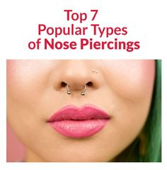 Top 7 Popular Types of Nose Piercings