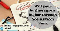 Will your business grow higher through Seo services Pune #SeoServicesPune #SeoExpertPune #SeoFreelancerPune #SeoCompanyPune