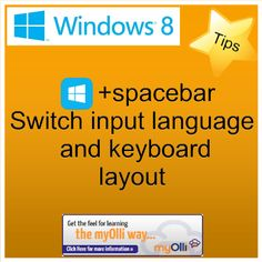 Windows 8: Tip- Press Windows Key + Spacebar switch input language and keyboard layout. Source: www.theittrainingsurgery.com Windows 8 Tips, Start Screen, Layout, Learning, Apps, Keyboard, Desktop, Language, Page Layout