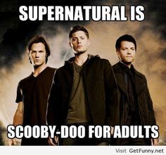 Dean is Freddy, Sam is Velma, and Cas is Scooby...or maybe Shaggy....I dunno.