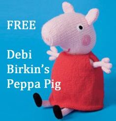It's Peppa Pig Toy Knitting Pattern: Measurements approximately when sitting (Woman's Weekly Pattern) Jumper Knitting Pattern, Animal Knitting Patterns, Crochet Patterns, Baby Patterns, Knitting For Kids, Free Knitting, Knitting Projects, Knitting Toys, Knitted Dolls