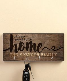 Love this 'It's So Good To Be Home' Personalized Key Hanger on #zulily! #zulilyfinds