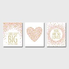 Nursery Prints Dream Big Little One You Are So Loved Pink And Gold Nursery Decor Printable Girl Room Wall Art Baby Shower Gift Set of Prints by EllenPrintable on Etsy https://www.etsy.com/listing/262148530/nursery-prints-dream-big-little-one-you