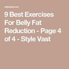 9 Best Exercises For Belly Fat Reduction - Page 4 of 4 - Style Vast