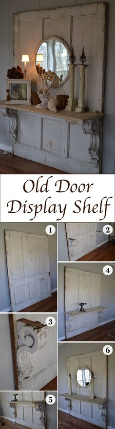 Old Door Display Shelf/not my style but I love the idea of this, I'd just add some boho flare