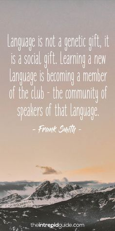 42 Awesome Inspirational Quotes for Language Learners | The Intrepid Guide