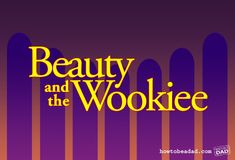 beauty-and-the-wookiee #StarwarsEpisodes