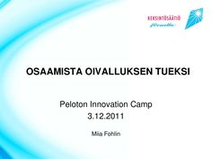 Tuoteväylä presentation to Peloton Innovation Camp participants in December 2011
