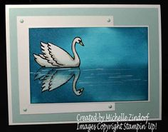 Tranquil Swan Lake – Stampin' Up! Card created by Michelle Zindorf
