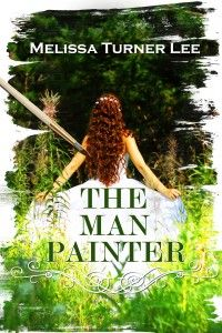 The Man Painter by Melissa Turner Lee Review