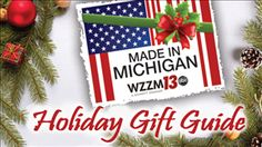 Made in Michigan - Gift Ideas   wzzm13.com  We're in the news!