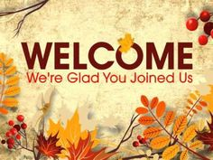 Welcome Church Video Fall Welcome Pictures, Welcome Images, Welcome To The Group, Welcome To The Party, Fall Cover Photos, Fall Facebook Cover, Pink Zebra Party, Party Layout, Country Scents Candles