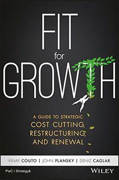 Fit for Growth: A Guide to Strategic Cost Cutting, Restru... https://www.amazon.com/dp/1119268532/ref=cm_sw_r_pi_dp_x_Hx.wzb1EZEAER