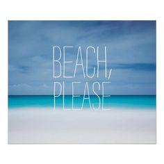 Beach, please..