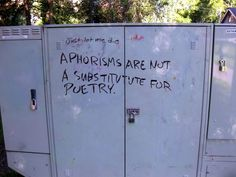 Aphorisms are not a substitute for poetry. Edmonton power box, uncredited.