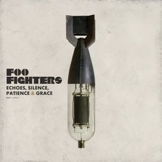 Echoes, Silence, Patience & Grace by the Foo Fighters