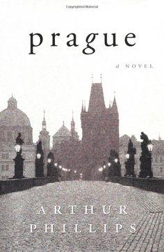 Amazon.com: Prague: A Novel (9780375507878): Arthur Phillips: Books